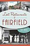 img - for Lost Restaurants of Fairfield (American Palate) book / textbook / text book
