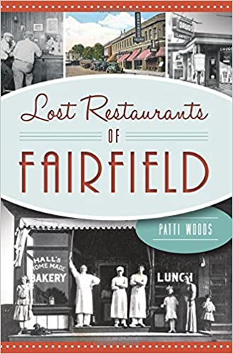 Lost Restaurants Of Fairfield American Palate Patricia