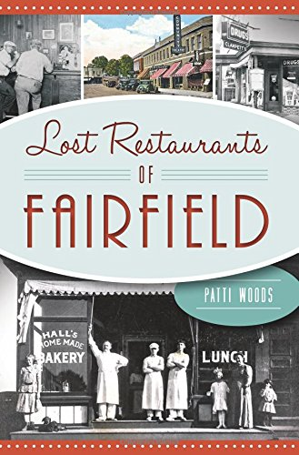 Lost Restaurants of Fairfield (American Palate)