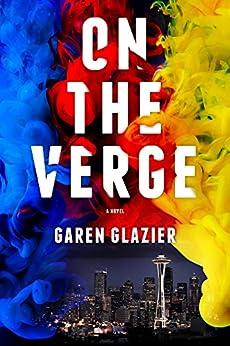 On the Verge by [Glazier, Garen]