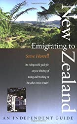 Emigrating to New Zealand: An Independent Guide