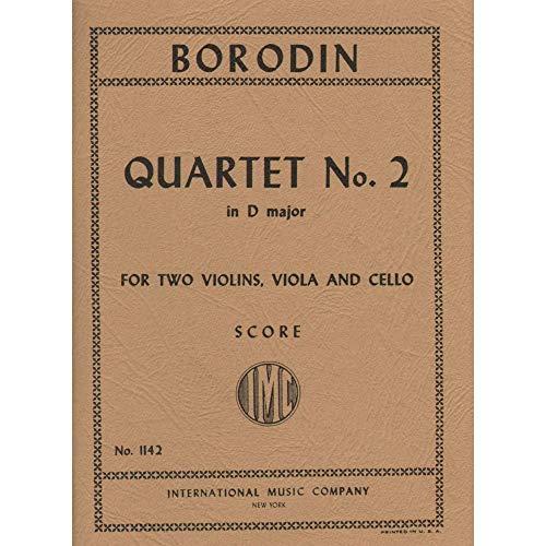 Borodin, Alexander - Quartet No. 2 in D Major (1881) Score for Two Violins, Viola and Cello