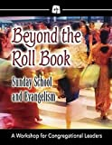 Beyond the Roll Book, Diana L. Hynson, Scott J. Jones, 0687641403