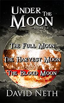 Under the Moon Bundle: Books 1-3 by [Neth, David]