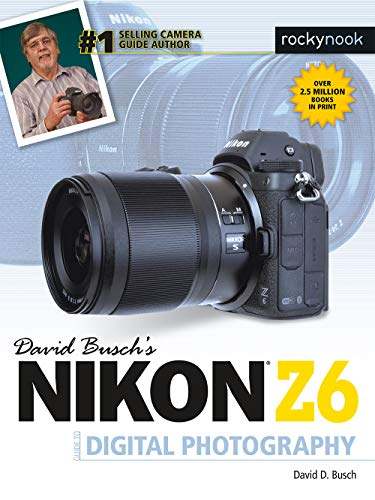 David Busch's Nikon Z6 Guide to Digital Photography is your all-in-one comprehensive resource and reference for the exciting and affordable Nikon Z6 compact mirrorless camera. This ground-breaking enthusiast camera is built around a 24.5 megapixel se...
