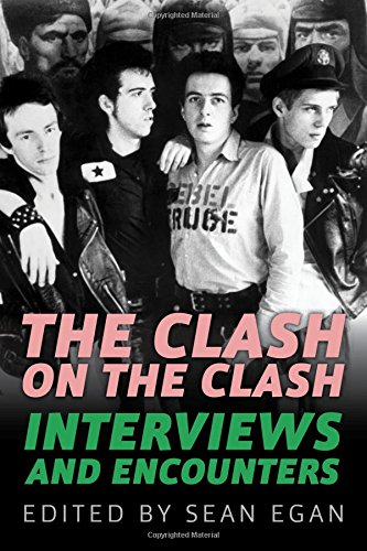 The Clash on the Clash: Interviews and Encounters (Musicians in Their Own Words) pdf