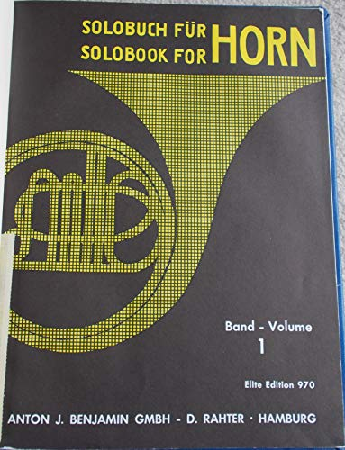 Solo Book for French Horn, Volume 1 (Elite Edition 970)