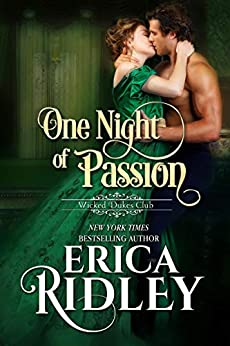 One Night of Passion (Wicked Dukes Club Book 3) by [Ridley, Erica]