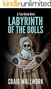 Labyrinth of the Dolls (Tom Nolan Book 2)
