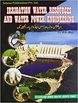 Book Irrigation Water Resources and Water Power Engineering
