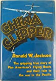 China Clipper, Ronald Jackson, 0896960617