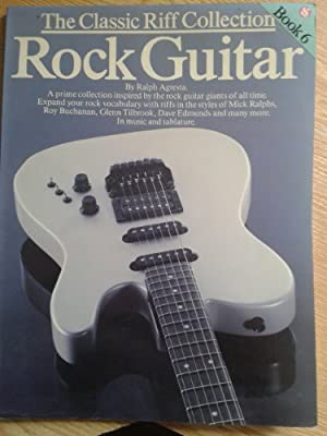 The Classic Riff Collection for Rock Guitar: Amazon.es: Ralph ...