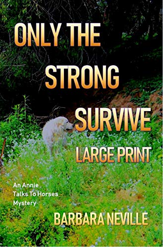 Only the Strong Survive Large Print (Spirit Animal Large Print Book 7) by [Neville, Barbara]