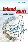 Inland Shift: Race, Space, and Capital in Southern