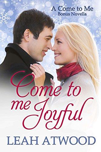 Come to Me Joyful: A Contemporary Christian Romance