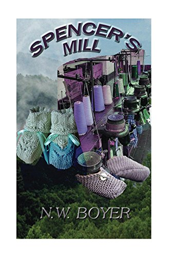 Spencer's Mill (The Blue Ridge Mountains Book 3)