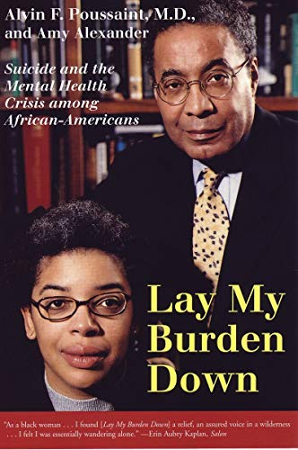 Search : Lay My Burden Down: Suicide and the Mental Health Crisis among African-Americans