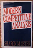 Modern Competitive Analysis, Oster, Sharon M., 0195058453