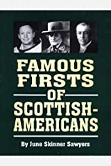 Famous Firsts of Scottish-Americans by June Skinner Sawyers (1997-12-01) Hardcover