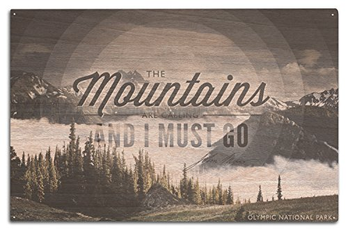 Lantern Press Olympic National Park - John Muir - The Mountains are Calling (10x15 Wood Wall Sign, Wall Decor Ready to Hang)