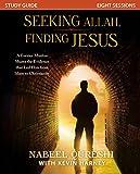 Seeking Allah, Finding Jesus Study Guide: A Former