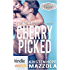 Sex, Vows & Babies: Cherry Picked (Kindle Worlds Novella) (Shots On Goal Book 3)