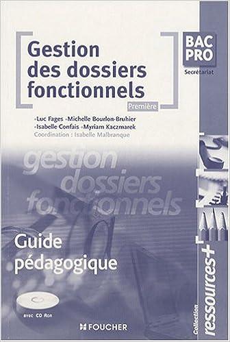 Télécharger en ligne Gestion des dossiers fonctionnels 1e Bac Pro secrétariat : Guide pédagogique (1Cédérom) (Ancienne Edition) pdf, epub ebook