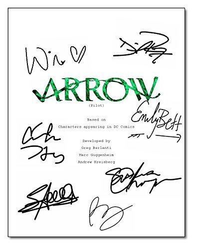 Arrow' Cast Signed Autographed Script Reprint RP (Stephen Amell, Susanna Thompson, David Ramsey, Willa Holland &...