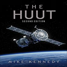 The Huut: Second Edition Audiobook by Mike Kennedy Narrated by Conner Goff