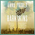 Barkskins Audiobook by Annie Proulx Narrated by Robert Petkoff