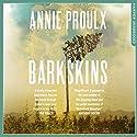 Barkskins Hörbuch von Annie Proulx Gesprochen von: Robert Petkoff