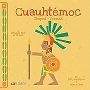 Cuauhtemoc: Shapes/Formas (English and Spanish Edition)