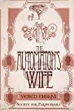 The Automaton's Wife (Society for Paranormals) (Volume 2)