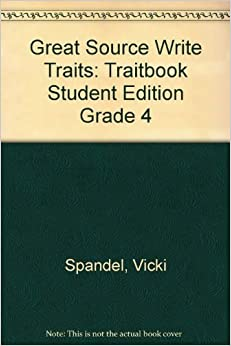 Book Great Source Write Traits: Student Edition Traitbook Grade 4 2002