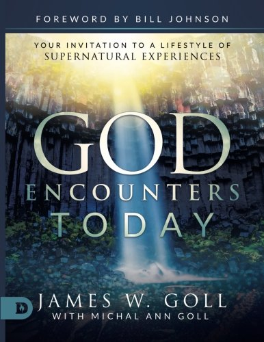 Download God Encounters Today: Your Invitation to a Lifestyle of Supernatural Experiences pdf