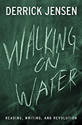 Walking on Water: Reading, Writing and Revolution