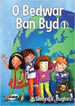 O Bedwar Ban Byd 1