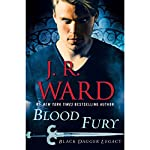 Blood Fury: Black Dagger Legacy, Book 3 | J. R. Ward