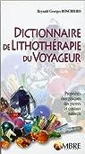 Dictionnaire de lithothérapie du voyageur par Boschiero