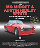 The MG Midget & Austin-Healey Sprite High Performance Manual: Enlarged & updated 4th Edition (SpeedPro Series)