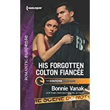 His Forgotten Colton Fiancée (The Coltons of Red Ridge Book 8)