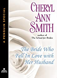 The Bride Who Fell In Love With Her Husband: A School for Brides Novella (A Penguin Special from Berkley Sensation)