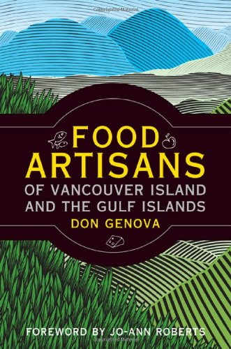 Artisan Food - Food Artisans of Vancouver Island and the Gulf Islands