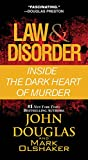img - for Law & Disorder: Inside the Dark Heart of Murder book / textbook / text book