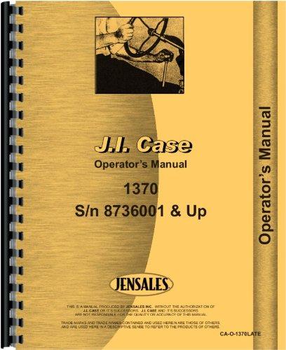Case 1370 Tractor Operators Manual pdf epub