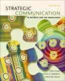 Strategic Communication in Business and the Professions, Dan O'Hair and Gustav Friedrich, 0618432493