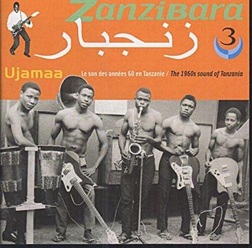 Zanzibara 3: 1960s Sound of Tanzania by Buda Musique