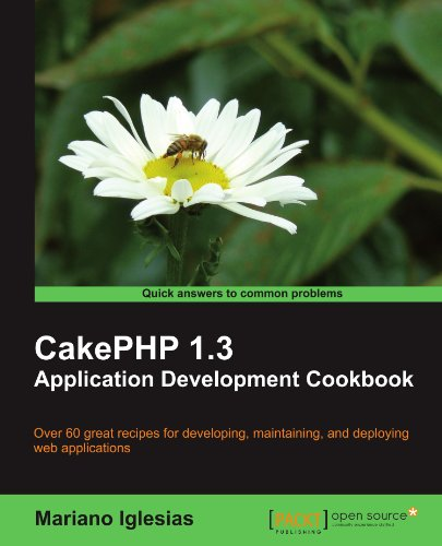 CakePHP 1.3 Application Development Cookbook by Mariano Iglesias, Publisher : Packt Publishing