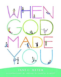 When God Made You by [Meyer, Jane G.]
