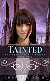 Tainted (Netherworld Book II) (Netherworld Series 2)